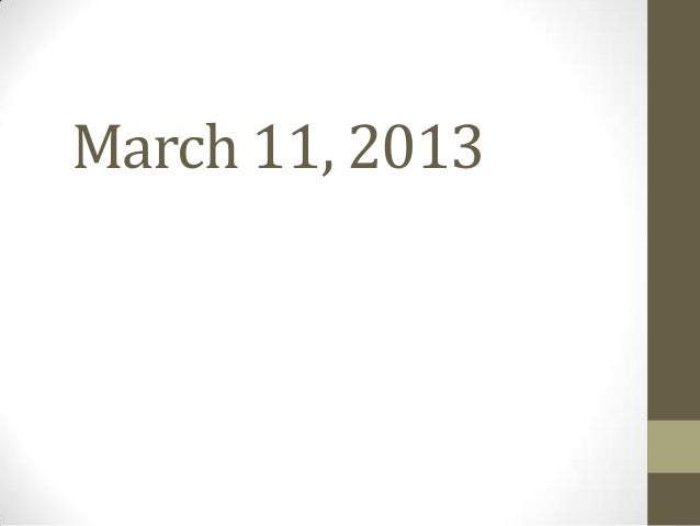 March 11, 2013