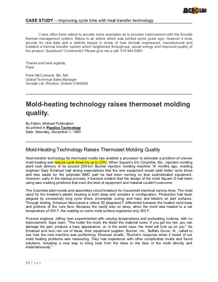 CASE STUDY -- Improving cycle time with heat transfer technology         I have often been asked to provide some examples ...