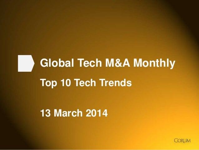 2014 Tech M&A Monthly - Top 10 Tech Trends