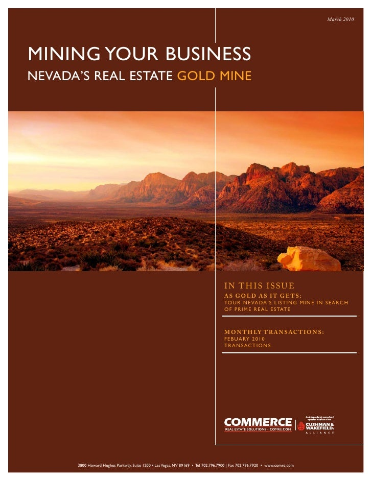 March 2010     MINING YOUR BUSINESS NEVADA'S REAL ESTATE GOLD MINE                                                        ...