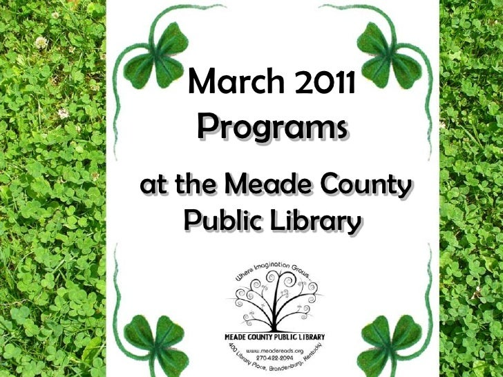 March 2011 Programs at the Meade County Public Library