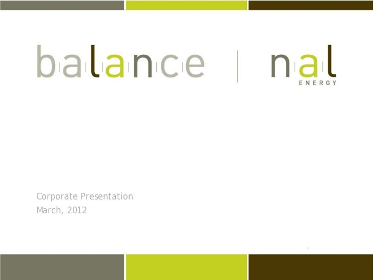 March 2012 NAL Energy Corporate Presentation
