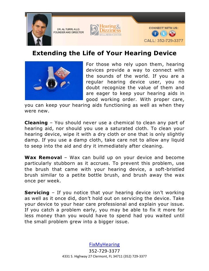 Extending the Life of Your Hearing Device                        For those who rely upon them, hearing                    ...