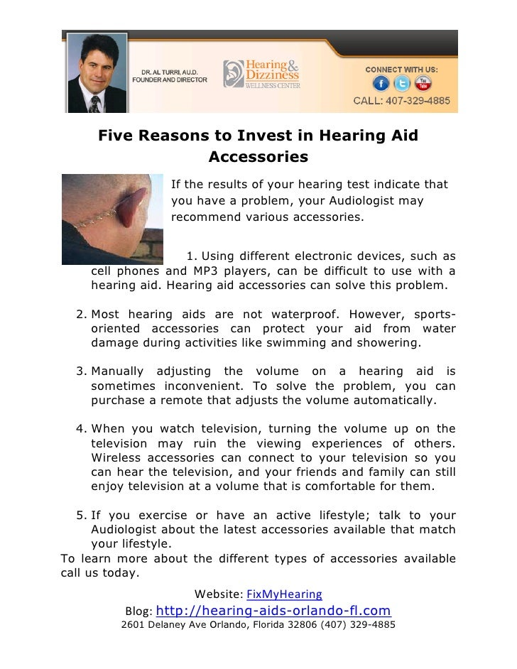Five Reasons to Invest in Hearing Aid                  Accessories                   If the results of your hearing test i...