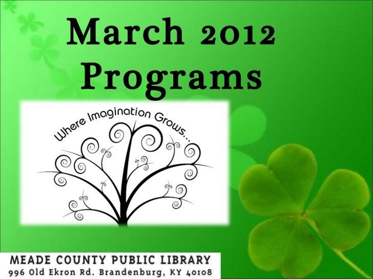 March  2012 Programs