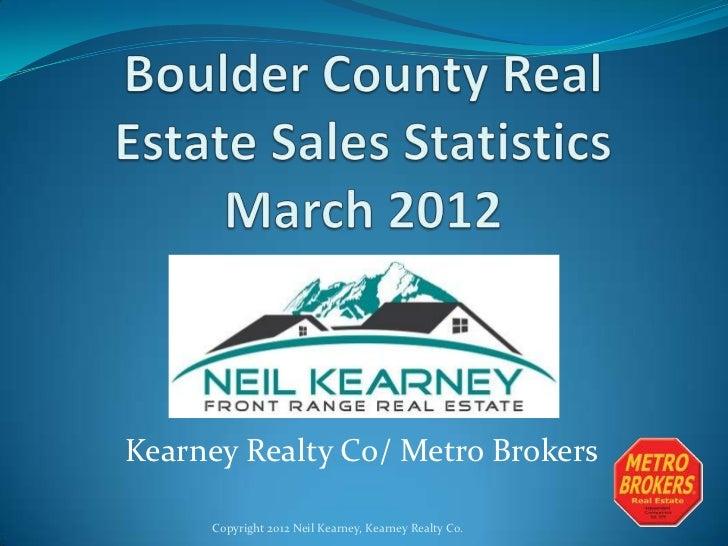 Boulder County Real Estate Statistics March 2012