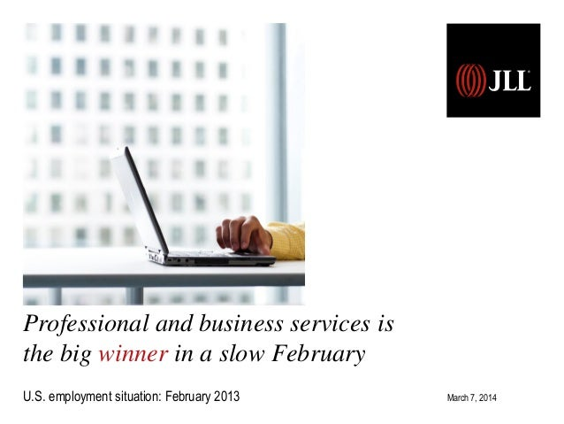 Professional and business services is the employment situation: September 2013 February big winner in a slow U.S. Release ...