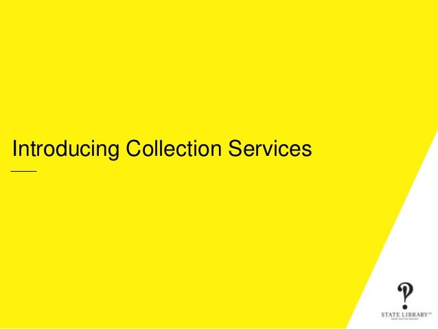 Introducing Collection Services