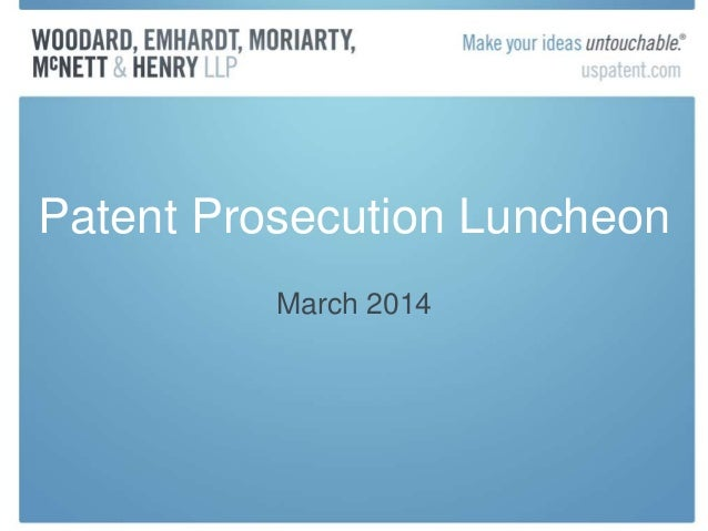 Patent Prosecution Luncheon March 2014