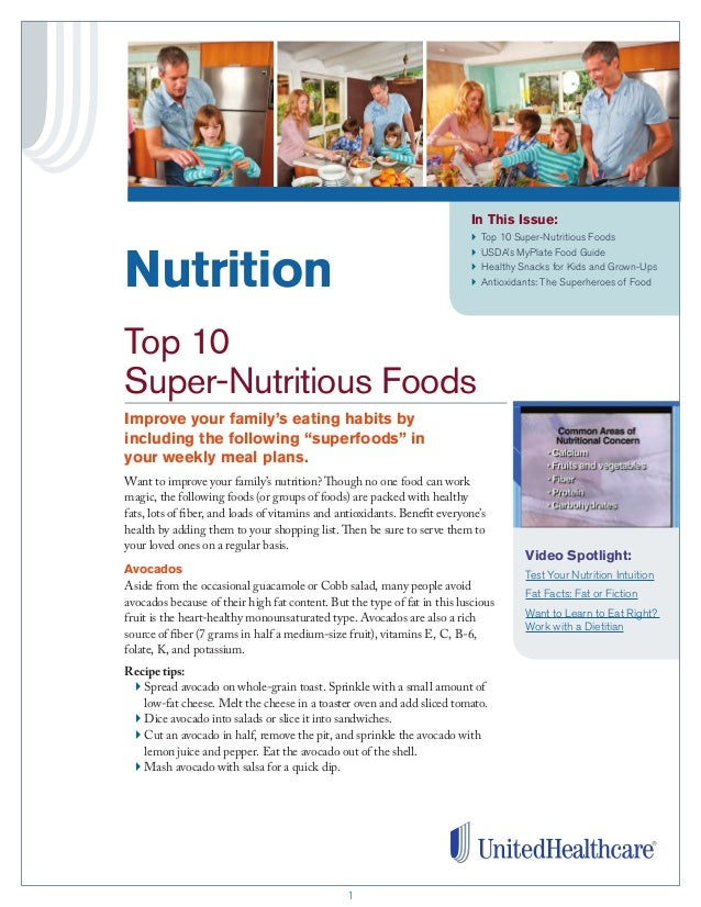 11 In This Issue: }	 Top 10 Super-Nutritious Foods }	 USDA's MyPlate Food Guide }	 Healthy Snacks for Kids and Grown-Ups }...