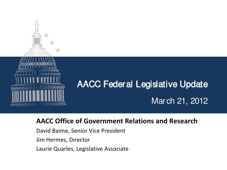 AACC Federal Legislative Update March 21 2012