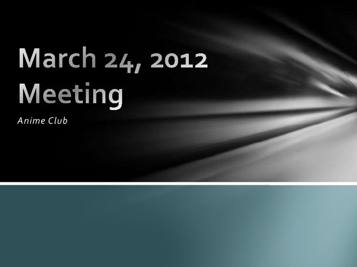 March 24, 2012 meeting