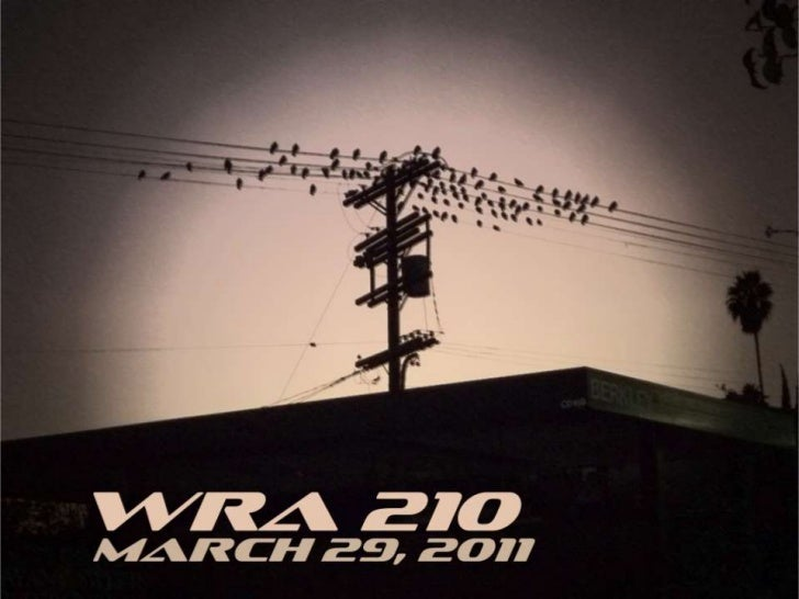 WRA 210 March 29, 2011
