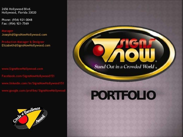 March 31, 2011      signs now portfolio