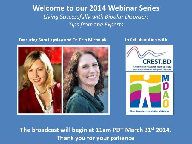 Living Successfully with Bipolar Disorder - Webinar with Dr. Erin Michalak