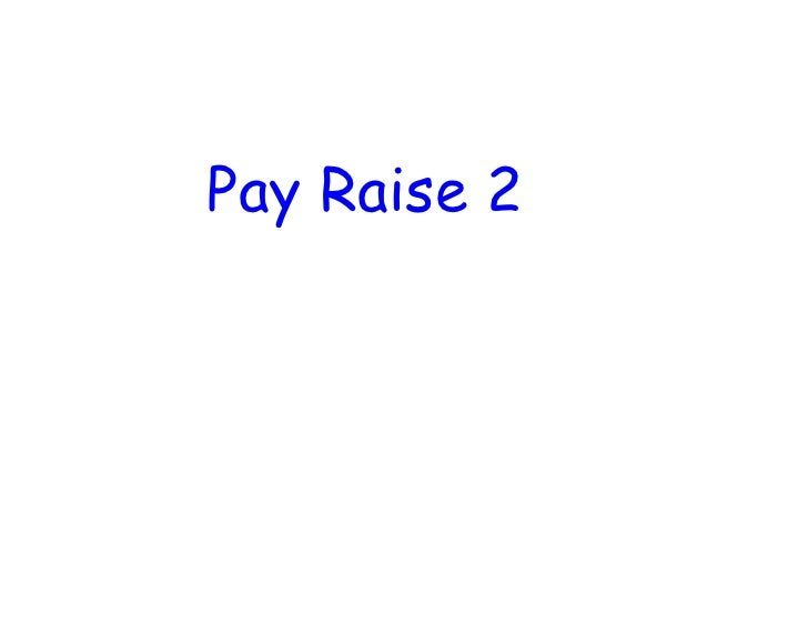 March 8 Pay Raise 2