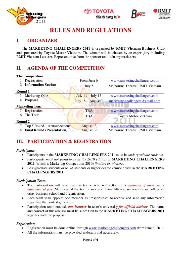 RULES AND REGULATIONSI.     ORGANIZER   The MARKETING CHALLENGERS 2011 is organized by RMIT Vietnam Business Cluband spons...