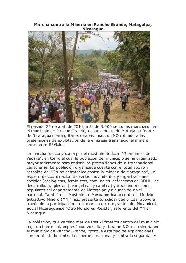 Marcha contra la Minería en Rancho Grande, Matagalpa, Nicaragua El pasado 25 de abril de 2014, más de 3.000 personas march...