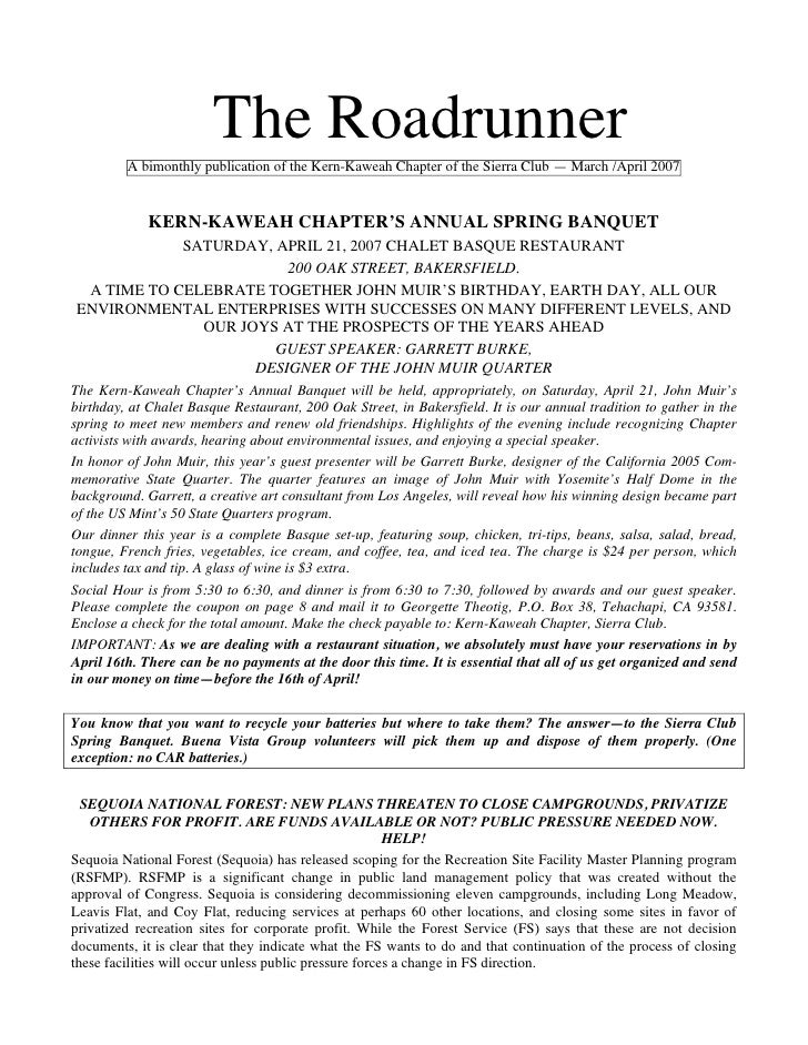 The Roadrunner         A bimonthly publication of the Kern-Kaweah Chapter of the Sierra Club — March /April 2007          ...