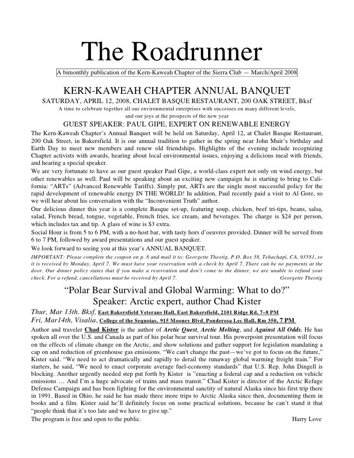 The Roadrunner          A bimonthly publication of the Kern-Kaweah Chapter of the Sierra Club — March/April 2008          ...