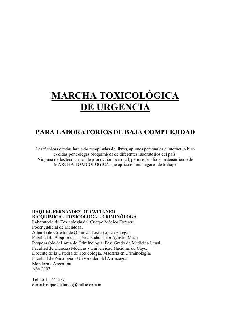 MARCHA TOXICOLÓGICA              DE URGENCIA PARA LABORATORIOS DE BAJA COMPLEJIDAD Las técnicas citadas han sido recopilad...