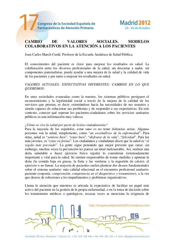 CAMBIO   DE     VALORES     SOCIALES.    MODELOSCOLABORATIVOS EN LA ATENCIÓN A LOS PACIENTESJoan Carles March Cerdá. Profe...