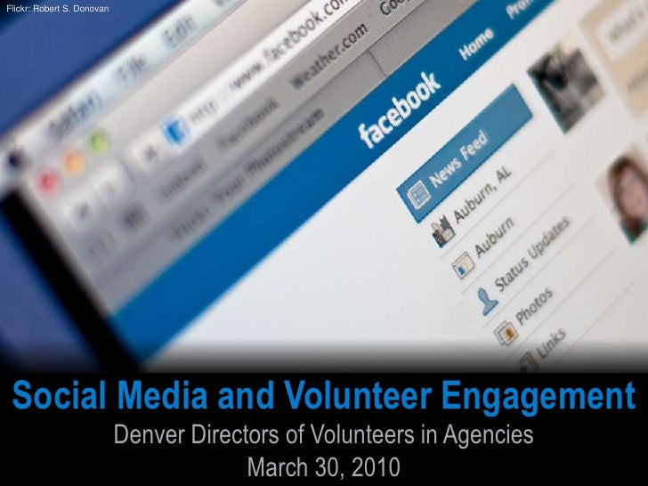 Flickr: Robert S. Donovan<br />Social Media and Volunteer Engagement<br />Denver Directors of Volunteers in Agencies<br />...