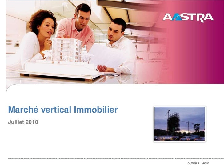 [FR] Aastra - Marché vertical - Immobilier