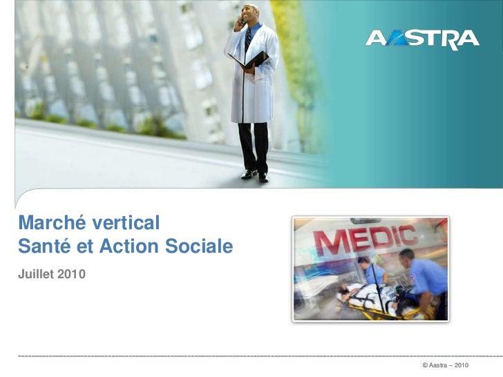 Marché vertical Santé et Action Sociale<br />Juillet 2010<br />