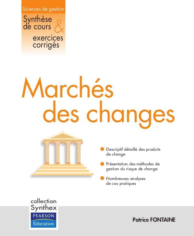 Sciences de gestion Patrice FONTAINE Synthèse de cours exercices corrigés & Descriptif détaillé des produits de change Pré...