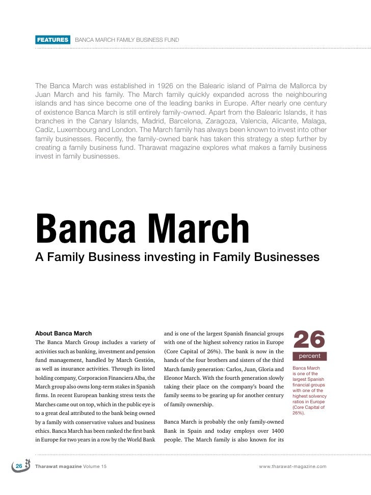 FEATURES        Banca March Family business fund     The Banca March was established in 1926 on the Balearic island of Pal...