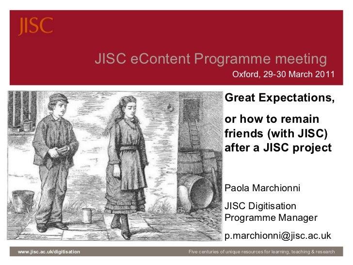 JISC eContent programme meeting   14-15 Oct 2009     Slide  JISC eContent Programme meeting  Oxford, 29-30 March 2011 www....