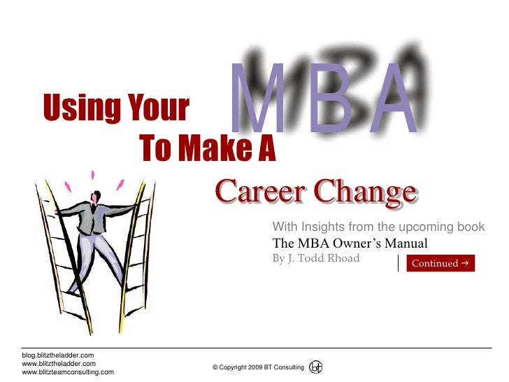1<br />Using Your<br />                To Make A<br />              Career Change<br />With Insights from the upcoming boo...