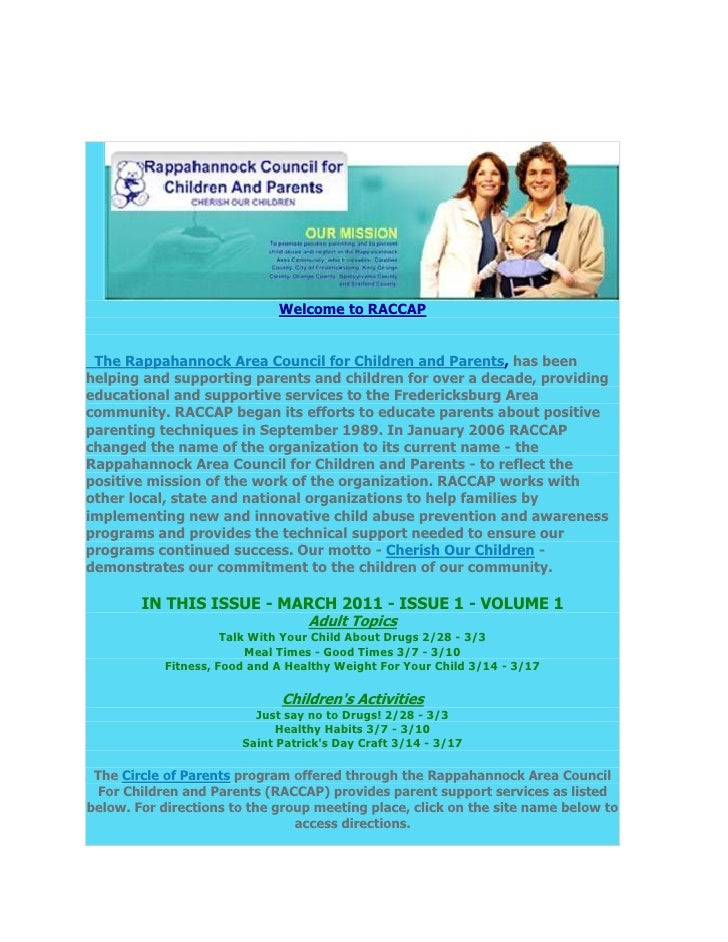 Welcome to RACCAP The Rappahannock Area Council for Children and Parents, has beenhelping and supporting parents and child...