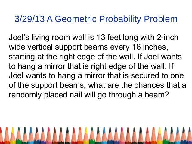 Geometric Probability Problems a Geometric Probability