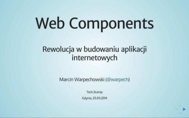 Web components. Rewolucja w budowaniu aplikacji internetowych