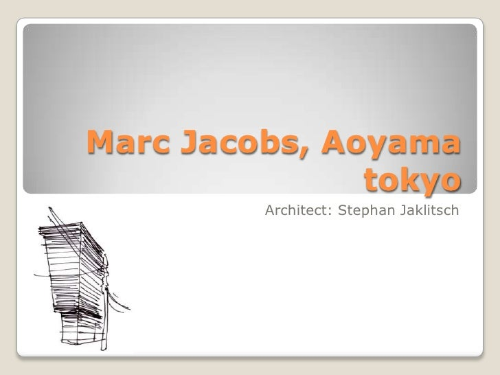 Marc Jacobs, Aoyama tokyo<br />Architect: Stephan Jaklitsch<br />