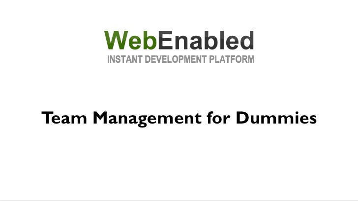 WebEnabled: Team management for Dummies