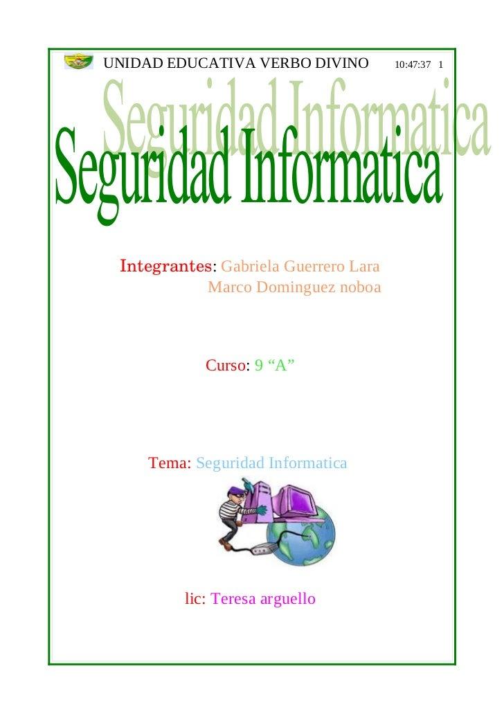 UNIDAD EDUCATIVA VERBO DIVINO          10:47:37 1 Integrantes: Gabriela Guerrero Lara           Marco Dominguez noboa     ...