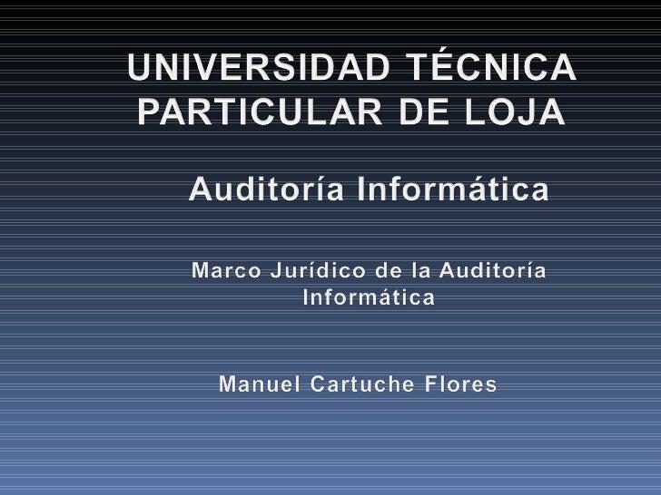Marco Jurídico de la Auditoria Informática