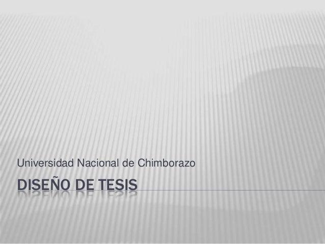 DISEÑO DE TESIS Universidad Nacional de Chimborazo