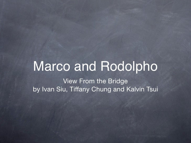 Marco and Rodolpho           View From the Bridge by Ivan Siu, Tiffany Chung and Kalvin Tsui