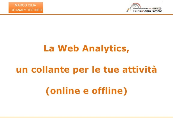 La web analytics, un collante per le tua attività online e offline