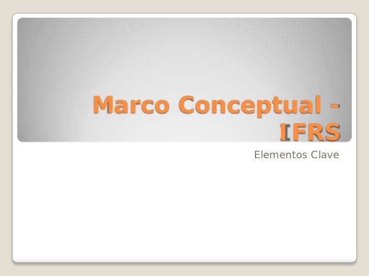 Marco conceptual -_ifrs