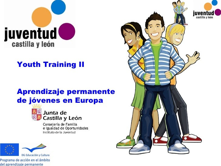 Youth Training II Aprendizaje permanente de jóvenes en Europa