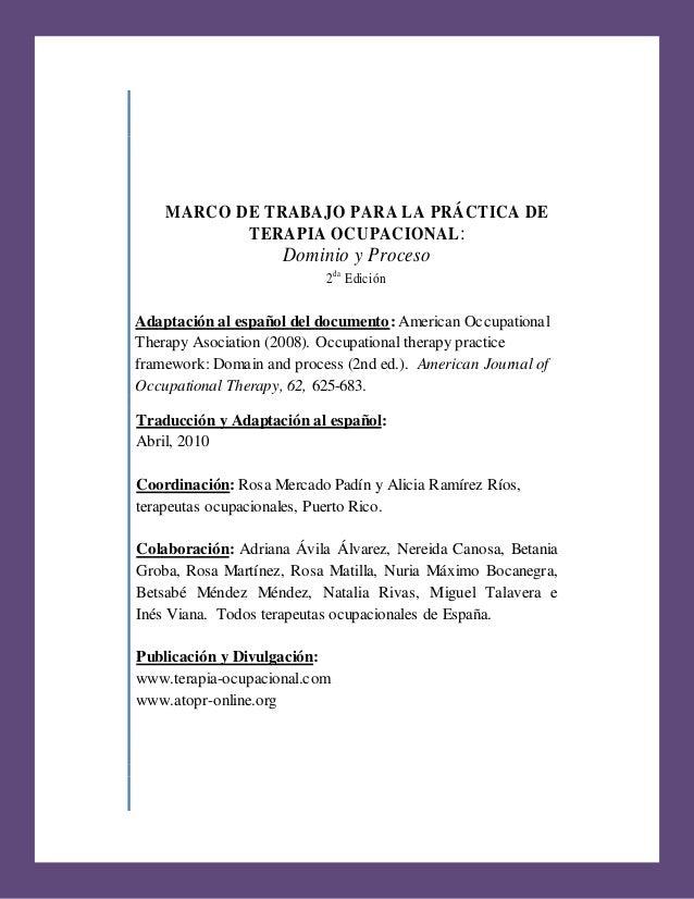 MARCO DE TRABAJO PARA LA PRÁCTICA DE                         TERAPIA OCUPACIONAL :                                        ...