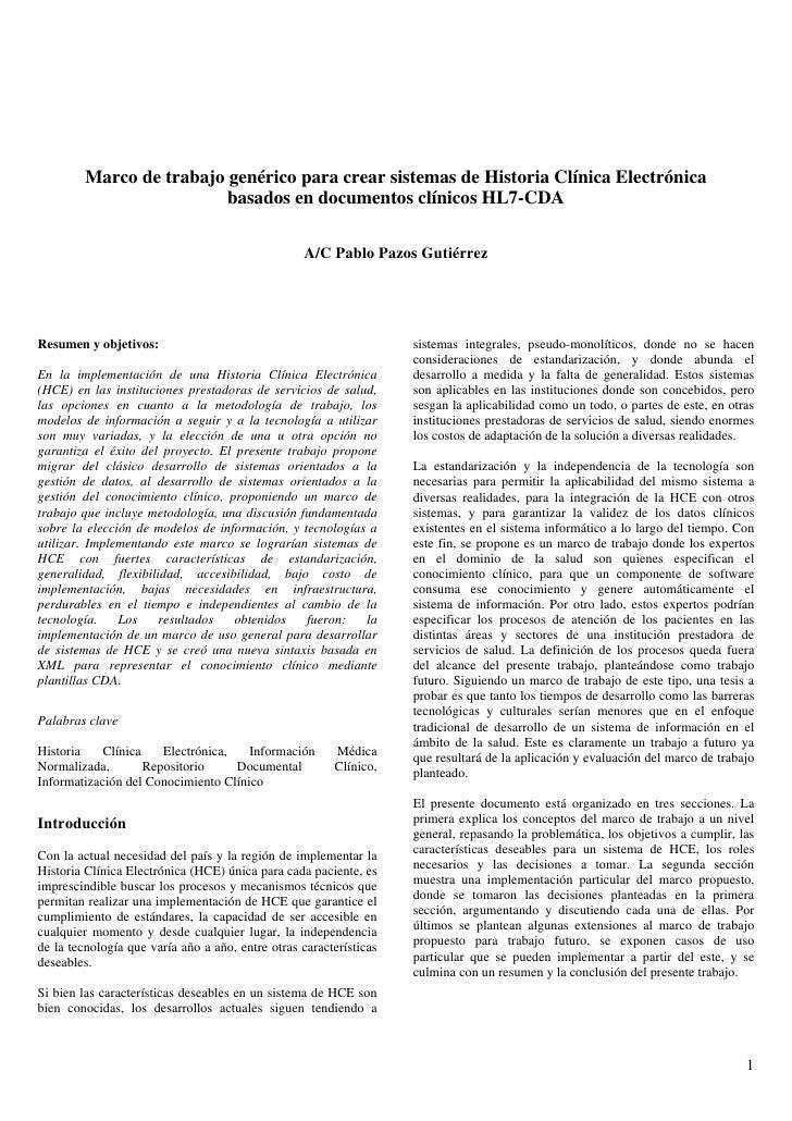 Marco de trabajo genérico para crear sistemas de historia clínica electrónica basados en documentos clínicos hl7 cda