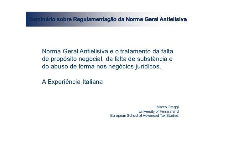 SemináriosobreRegulamentaçãodaNormaGeralAntielisiva    NormaGeralAntielisivaeotratamentodafalta    depropó...