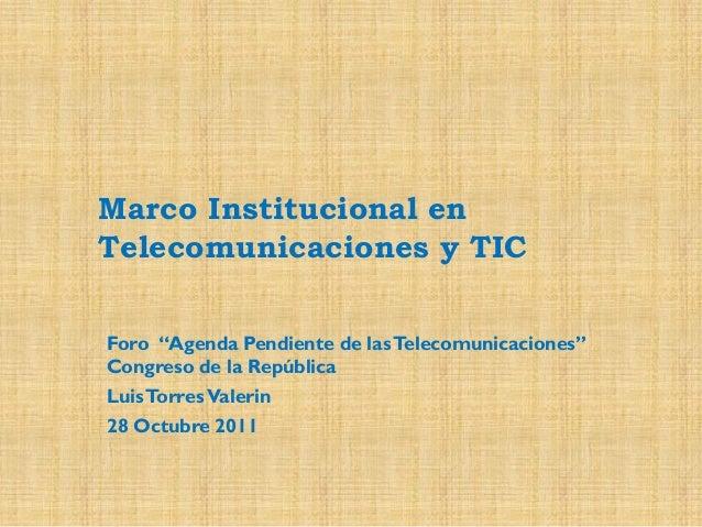 Marco institucional en telecomunicaciones y tic
