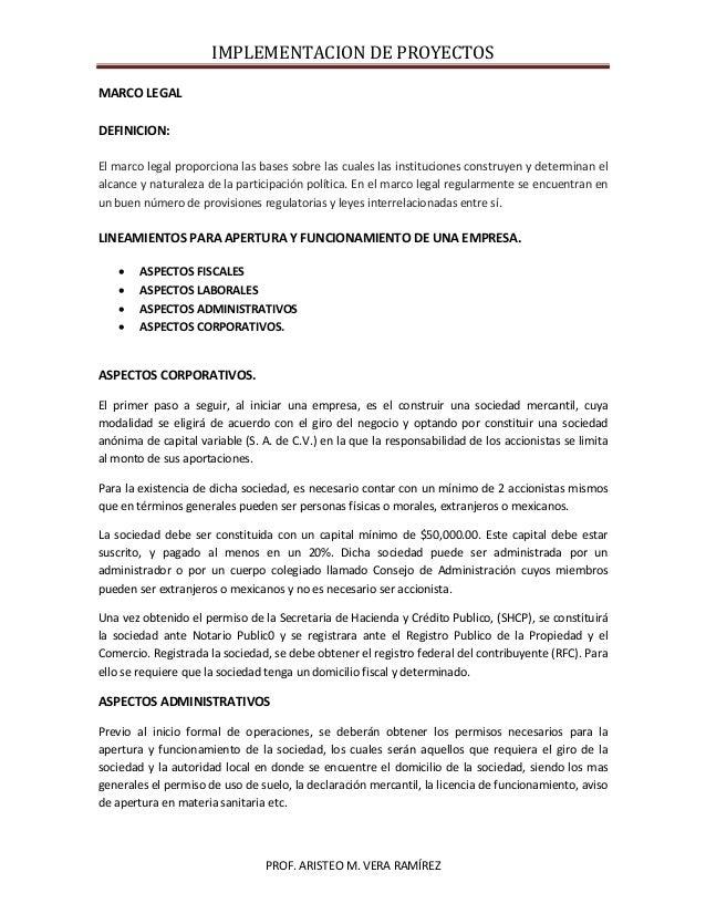 IMPLEMENTACION DE PROYECTOS PROF. ARISTEO M. VERA RAMÍREZ MARCO LEGAL DEFINICION: El marco legal proporciona las bases sob...